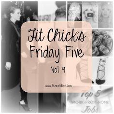 Friday Five – Vol 9