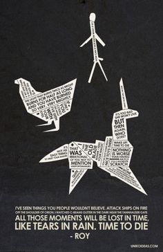 This poster incorporates quotes into elements of the movie, except for Batty's monologue, which is given the space at the bottom of the page to stand alone, making it seem the most important.