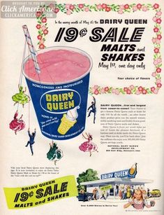 The Dairy Queen 19-cent sale, 1956.