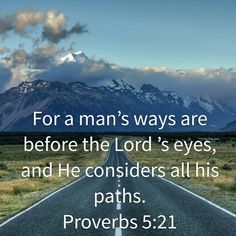 Proverbs 5:21 HCSB