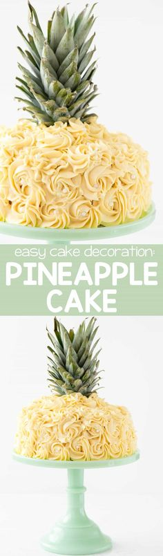 Pineapple Cake - this is the EASY way to make a pineapple cake for a pineapple party! Simply frost a 2-layer cake with yellow rosette swirls and you have a pineapple cake EASILY!