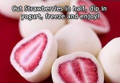 Frozen Yogurt Covered Strawberries Recipe: Slice strawberries in half. Spoon Greek yogurt onto a shallow dish and dip the strawberries in the yogurt. Place dipped strawberries in a plastic container lined with parchment paper and freeze. Snacks Für Party, Easy Snacks, Yummy Snacks, Snack Recipes, Cooking Recipes, Yummy Food, Tasty, Kid Snacks, Yogurt Covered Strawberries