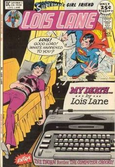 21 Strange And Offensive Things That Happened To Lois Lane (Superman's girlfriend)