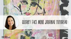 Quirky Face Mini Journal Tutorial
