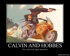 Calvin And Hobbes - Demotivational Poster