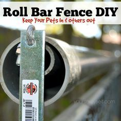 Roll Bar Fence DIY - Keep Your Pets In & Others Out Struggling to keep your pets In your yard and/or keeping coyotes out? Try this roll bar fence DIY. It& totally helped us with our problem. Dog Proof Fence, Diy Dog Fence, Cat Fence, Fence Gate, Fence Posts, Pallet Fence, Fence Panels, Coyote Rollers, Anti Chat