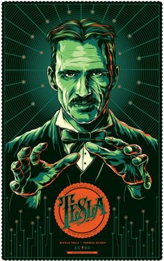 Favorite Historical Figure/Mad Genius: Nikola Tesla - Art by Ken Taylor Tesla Nikolai, Nicola Tesla, Ken Taylor, Tesla Coil, Horror Posters, Poster S, Science Art, Concert Posters, Dieselpunk