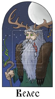 Wełes, Велес, Veles, Вoлoсъ - Slavic god of wisdom, art, wealth, magic, fortune-telling, pasture and horned cattle. He guards and guides the souls of deceased. He is patron of Volhov and Žerc (Slavc priests). The animal form of Veles is Bear, he is associated with snake. His elements are water and earth.