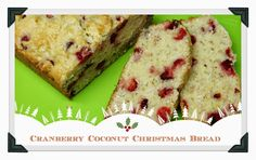 Mennonite Girls Can Cook: Christmas Cranberry Coconut Loaf