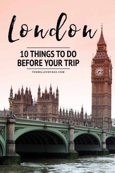 Things to Do Before Traveling to London | Planning a Trip to London England | Travel to the UK | Things to Know Before Visiting London for Vacation | Buckingham Palace | Afternoon Tea | Big Ben | Parliament | Westminster Abbey | #london #england #travel #tips #checklist  via @thebellevoyage