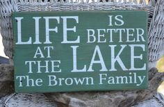 Lake Sign, Lake House Decor, Personalized Life Is Better At The Lake Lake Decor Wood Sign by CarovaBeachCrafts