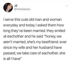 Waiter asks a couple how long they have been together. Sweet Stories, Cute Stories, Cute Couple Stories, Make Me Happy, Make Me Smile, Touching Stories, Gives Me Hope, Faith In Humanity Restored, Funny Memes