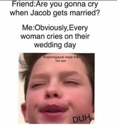 yass im gona cry whene we get married @jacobxsartorius❤️❤️
