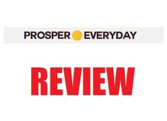 Prosper Everyday Review - Is it Legit or a Scam?