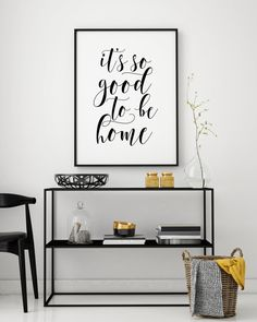 It S So Good To Be Home Printable Poster Typography Print Printable Quote Quote