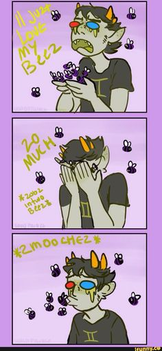 Oh Sollux, did you get into the mind honey again? Or accept one of Gamzee's pies?