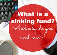 Why you need a sinking fund and how to start one