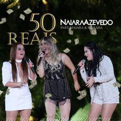 Naiara Azevedo  50 Reais (feat. Maiara e Maraísa)