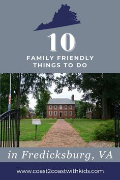 10 activities the whole family will love in Fredericksburg, VA Road Trip Across America, Virginia Is For Lovers, Family Adventure, City Guides, Amazing Adventures, Usa Travel, Cruises, Historical Sites, Where To Go