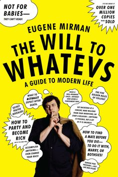 The Will to Whatevs: A Guide to Modern Life on Scribd