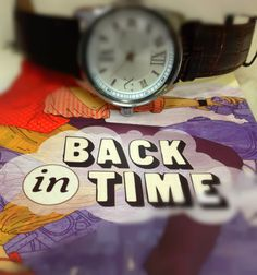 The sequel BACK IN TIME is OUT now!  #BackInTime #Watch #Time #Book