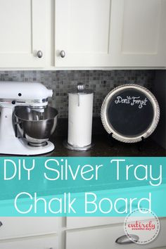 Entirely Eventful Day: Kitchen Chalk Board {from a Thrifted Platter}