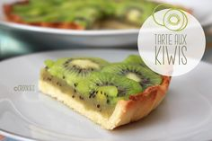 La tarte aux kiwis : un dessert léger, frais et bien vitaminé pour vous donner de l'énergie et des couleurs !