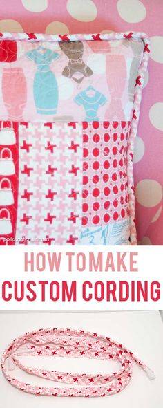 How to Make Custom Cording