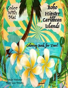 Color With Me! Boho Hipster Caribbean Islands Coloring Book for Two! Adult Coloring, Coloring Books, Islands, Caribbean, Hipster, Boho, Places, Adult Colouring In, Vintage Coloring Books