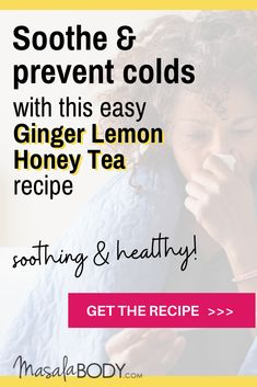 Kick your cold - with this easy ginger lemon honey tea recipes! it helps with colds, and with digestion. Ginger for immunity, ginger for weightloss and a flat belly. #ginger #gingertea #coldrelief