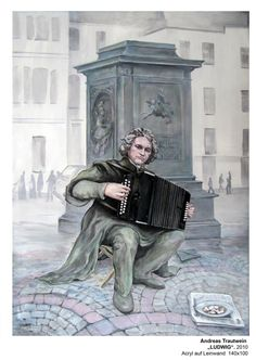 """Beethoven as a street musician with accordion, 2010 acrylic on canvas painted by Andreas Trautwein, entitled """"Ludwig"""", to support the construction of a Beethoven Festival Hall in Bonn. Music Love, Art Music, Accordion Music, Festival Hall, Street Musician, Old Dresses, Ludwig, Classical Music, Musical"""