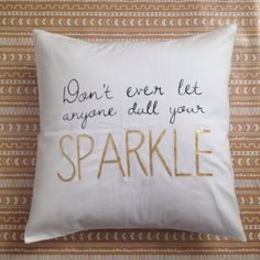 Don't Ever Let Anyone Dull Your Sparkle by glitterandbold on Etsy