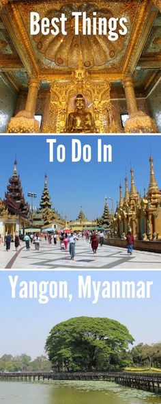 There are many things to do and see in Yangon and my list of attractions doesn't include everything to do in the city, but only what I consider the best.