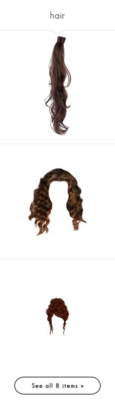 """""""hair"""" by dprice15 ❤ liked on Polyvore featuring hair, doll hair, chocolate brown, haircare & styling, hygiene, womens-fashion, hairstyles, wigs, dolls and doll parts"""