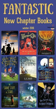 Fantastic New Chapter Books winter 2016 Middle Grade