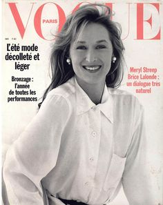 Meryl Streep pour le numéro de mai 1989 de Vogue Paris: http://www.vogue.fr/photo/les-couvertures-de/diaporama/le-cinema-en-couverture-de-vogue-paris/7774/image/517016#meryl-streep-pour-le-numero-de-mai-1989-de-vogue-paris