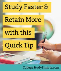 Education Discover Study Faster and Retain More with this Quick Tip - College Study Smarts Four Steps to Master Memorization - College Study Smarts Study Tips For High School, Importance Of Time Management, Study Techniques, Online Programs, Rn Programs, Certificate Programs, Student Studying, College Students, Study Skills