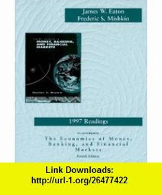 Economics of money banking financial markets 9th ninth 1997 readings to accompany the economics of money banking and financial markets 9780673524997 fandeluxe Images