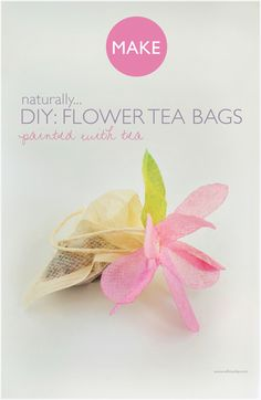 willowday: DIY: Flower Tea Bags (Post #2)