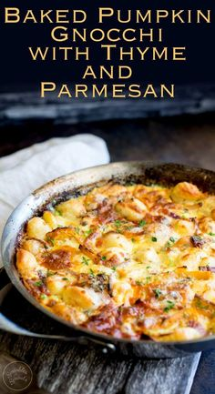 This Oven Baked Pumpkin Gnocchi with Thyme and Parmesan is the perfect vegetarian one pot dish for casual entertaining. The sauce is rich and creamy and packed with wonderful fall flavours. The ultimate cheese and pasta bake dinner. Baked Gnocchi, Pumpkin Gnocchi Sauce, Baked Pumpkin, Pumpkin Pizza, Pumpkin Lasagna, Cooking Recipes, Healthy Recipes, Italian Recipes, Italian Foods