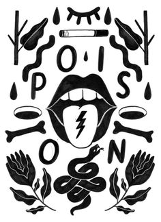P O I S O N Illustration Arte, Pattern Illustration, Graphic Design Illustration, Pretty Drawings, Art Drawings, Traditional Tattoo Old School, Illustrated Words, Visual Aesthetics, Black And White Illustration