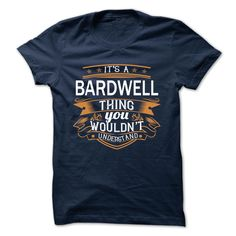[Best name for t-shirt] BARDWELL  Shirts Today  BARDWELL  Tshirt Guys Lady Hodie  TAG FRIEND SHARE and Get Discount Today Order now before we SELL OUT  Camping a skilled sailor