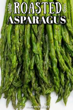 The easiest and most delicious way to roast fresh asparagus in the oven! Perfectly seasoned and so tender.