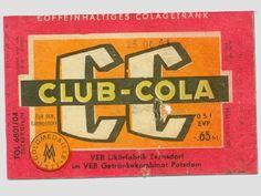 """DDR Museum - Museum: Objektdatenbank - Etikett """"Club Cola""""    Copyright: DDR Museum, Berlin. Eine kommerzielle Nutzung des Bildes ist nicht erlaubt, but feel free to repin it!"""