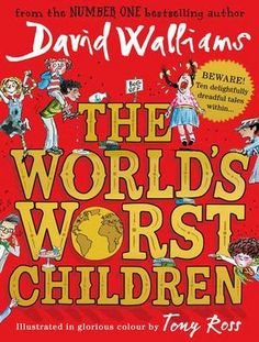 Are you ready to meet the World's Worst Children? Five beastly boys and five gruesome girls! From Number One bestselling author David Walliams comes this collection of wickedly funny, deliciously mischievous tales, illustrated in glorious colour by the artistic genius Tony Ross.
