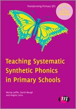 Learning Matters: Teaching Systematic Synthetic Phonics in Primary Schools: Wendy Jolliffe: 9780857256812