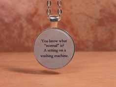 Black Veil Brides Quote Normal is a Setting on a Washing Machine Lyrics Song Text Poem Pendant Necklace