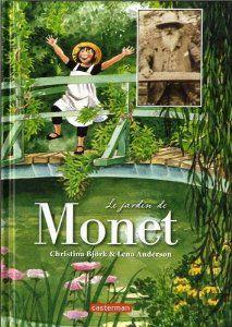 """Le jardin de Monet - Qui mieux que Pomme, petite fille amoureuse de la nature, pouvait nous introduire dans le monde merveilleux de Monet ? Non seulement, elle adore admirer les tableaux """"en vrai"""" dans les musées, mais surtout elle a une énorme envie de voir un lieu privilégié de la création : le jardin du peintre."""