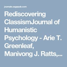 Rediscovering ClassismJournal of Humanistic Psychology - Arie T. Greenleaf, Manivong J. Ratts, Samuel Y. Song, 2016