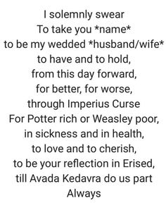 Tagged with wedding, harry potter, universal studios, vows, workers comp sucks; Shared by My Harry Potter Wedding Vows Harry Potter Jokes, Harry Potter Pictures, Harry Potter Fandom, Harry Potter Proposal, Bridal Musings, Harry Potter Wedding Dress, Harry Potter Dress, Geek Wedding, Funny Wedding Vows